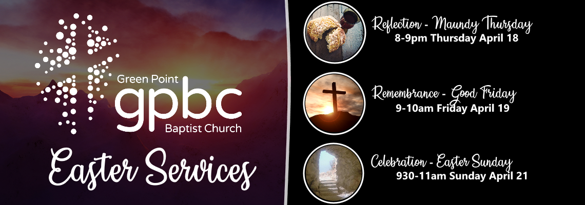 Easter Services @GPBC 2019